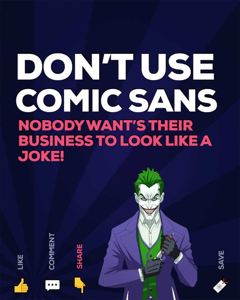 3 reasons not to use Comic Sans